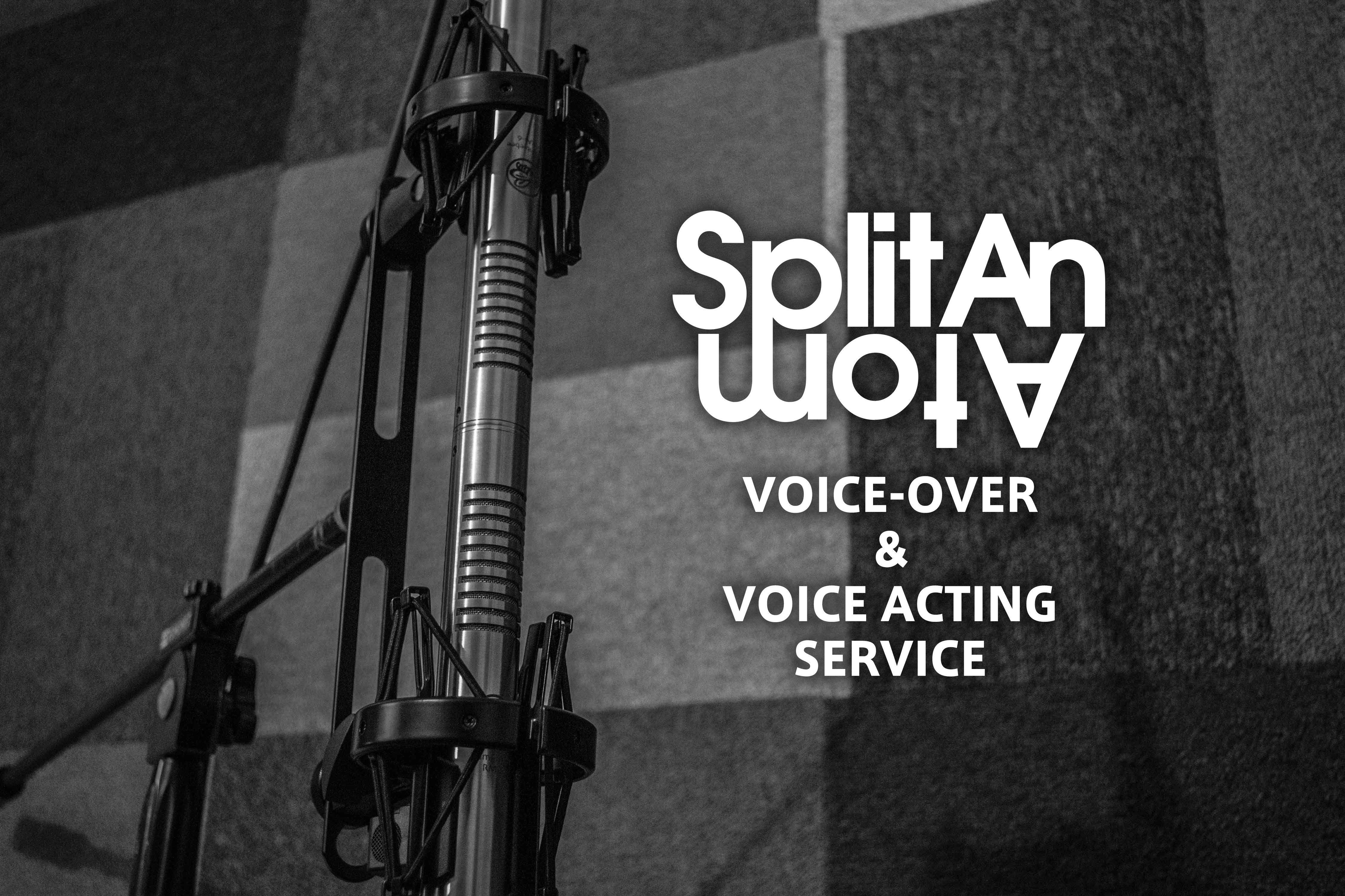 Voice-over & Voice Acting Service | Split An Atom